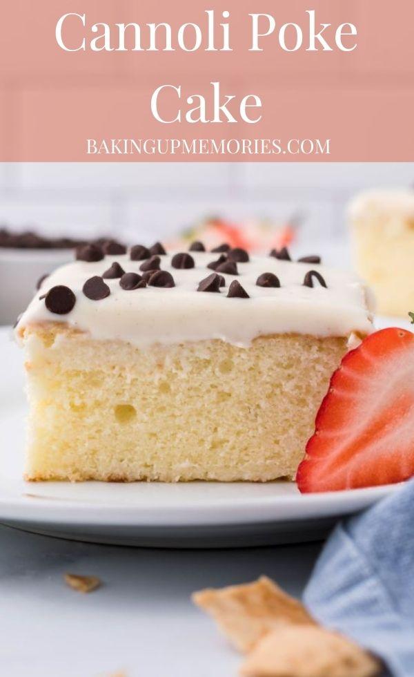 Cannoli Poke Cake with text overlay